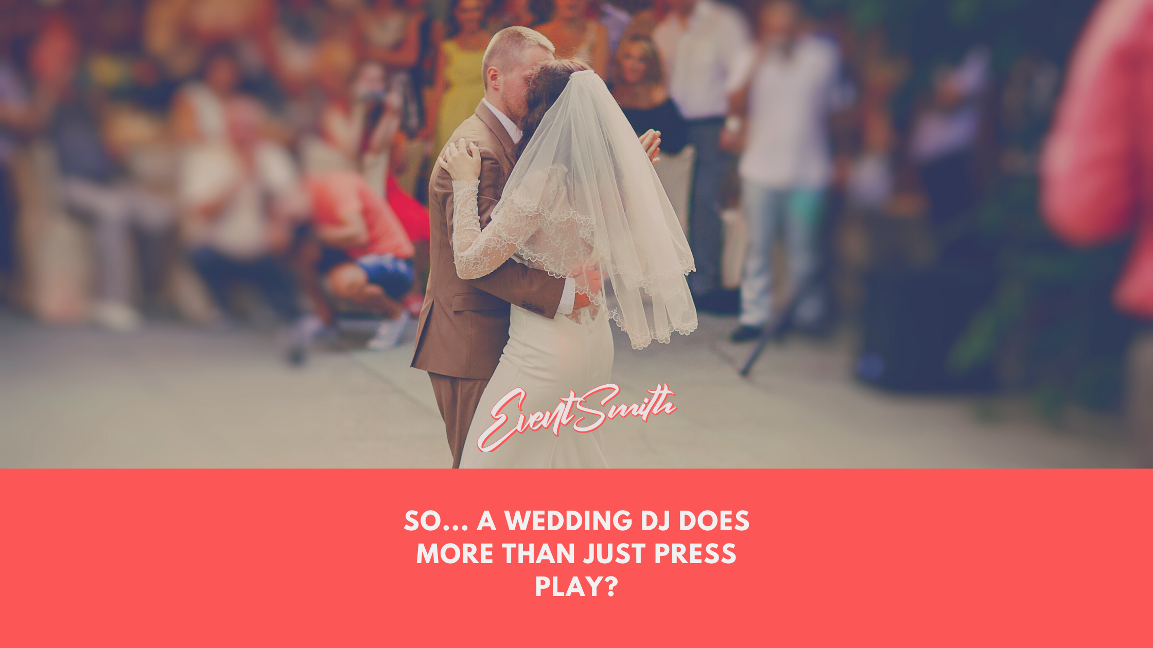 So... A Wedding Dj does more than JUST press play_